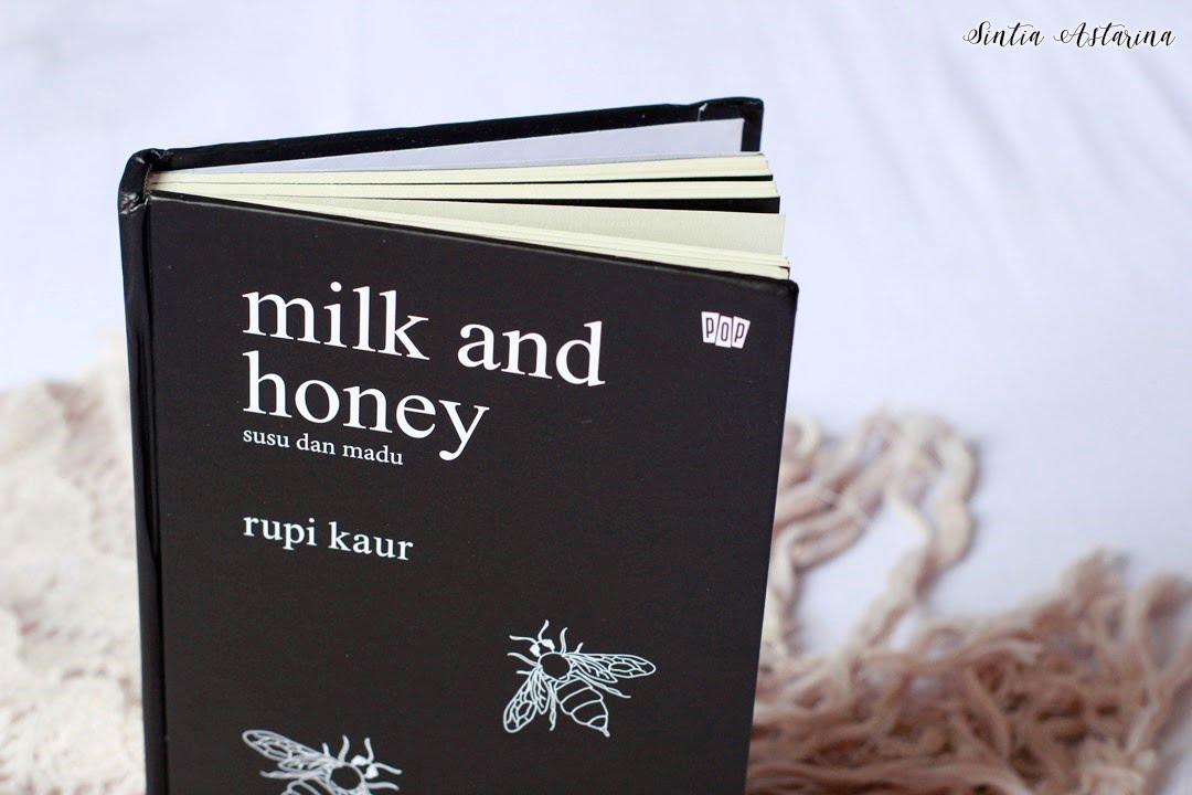 [BOOK REVIEW] Milk and Honey Karya Rupi Kaur, Versi Bahasa Indonesia